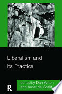 Liberalism And Its Practice