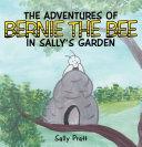 THE ADVENTURES OF BERNIE THE BEE IN SALLY'S GARDEN Pdf/ePub eBook