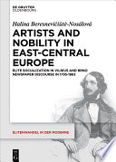 Artists and Nobility in East Central Europe