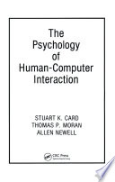 The Psychology of Human Computer Interaction