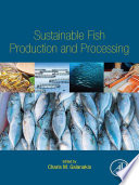 Sustainable Fish Production and Processing