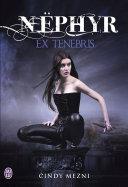 Nëphyr (Livre 1) - Ex Tenebris