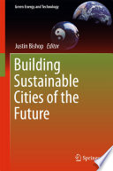 Building Sustainable Cities of the Future