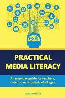 Practical Media Literacy