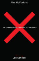 The 10 Most Common Objections to Christianity Pdf/ePub eBook