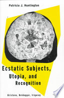 Ecstatic Subjects, Utopia, and Recognition