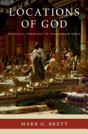 Locations of God: political theology in the Hebrew Bible