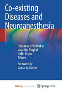 Co existing Diseases and Neuroanesthesia