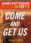 Come and Get Us Book