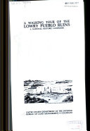 A Walking Tour of the Lowry Pueblo Ruins