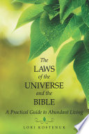 The Laws of the Universe and the Bible