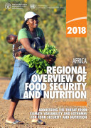 Africa Regional Overview of Food Security and Nutrition 2018