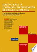 Manual Para La Formaci N En Prevenci N De Riesgos Laborales Programa Formacitivo Para El Desempe O De Las Funciones De Nivel B Sico