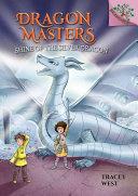 Shine of the Silver Dragon: A Branches Book (Dragon Masters #11) [Pdf/ePub] eBook