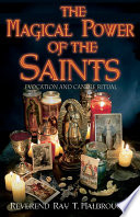 The Magical Power of the Saints