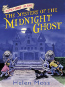 The Mystery of the Midnight Ghost ebook