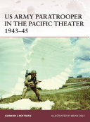 US Army Paratrooper in the Pacific Theater 1943–45 ebook
