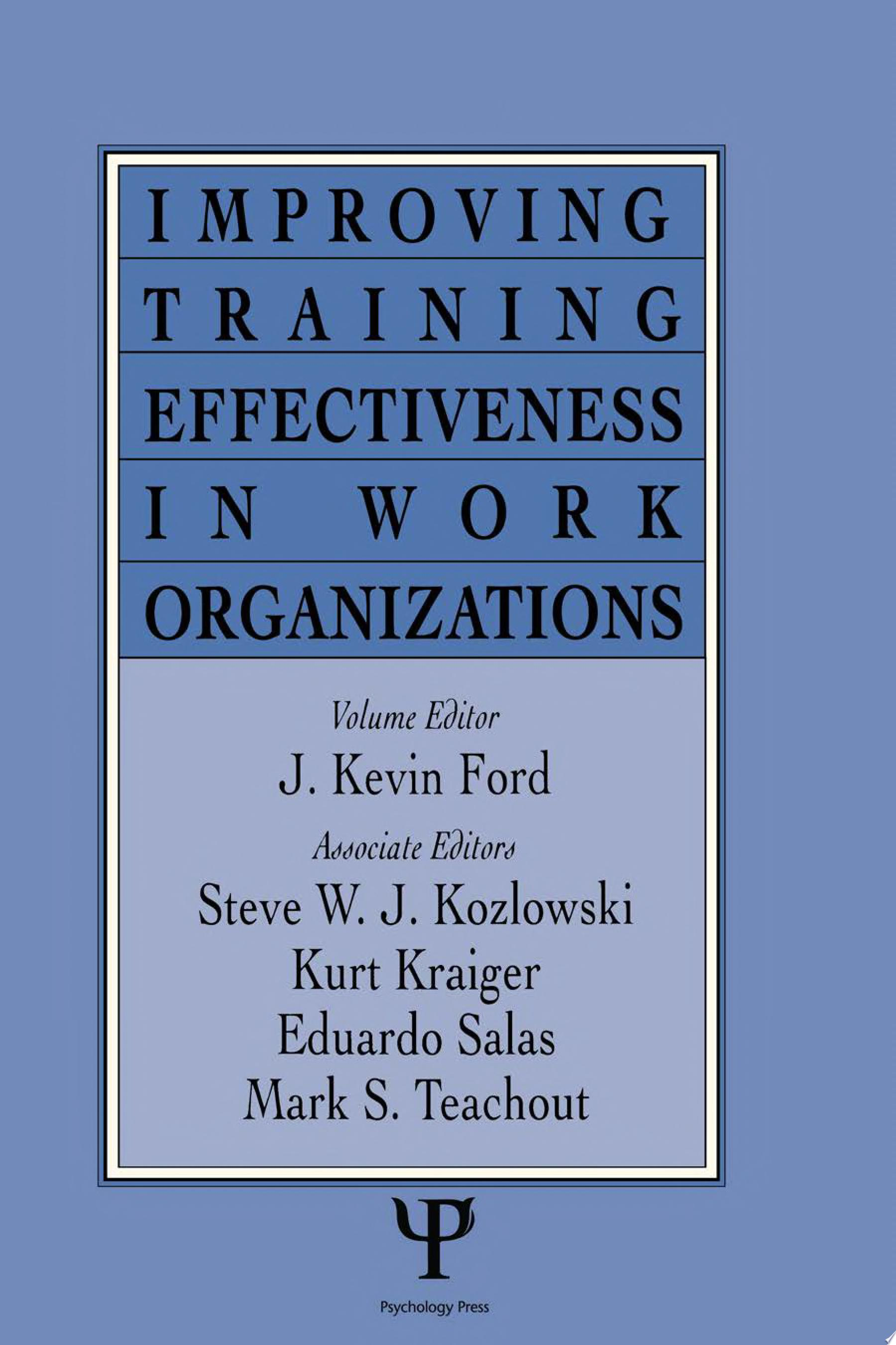 Improving Training Effectiveness in Work Organizations
