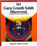 Sri Guru Granth Sahib Discovered