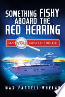 Something Fishy Aboard the Red Herring Pdf/ePub eBook