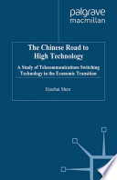 The Chinese Road to High Technology