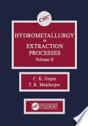 Hydrometallurgy in Extraction Processes  Volume II