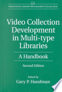 Video Collection Development In Multi Type Libraries
