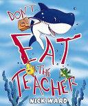 Don t Eat the Teacher