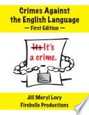 Crimes Against the English Language