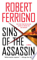 Sins of the Assassin  : A Novel
