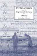 Pentatonicism from the Eighteenth Century to Debussy