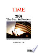 Time Annual 2007  : 2006 The Year in Review