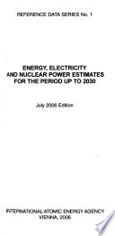 Energy Electricity And Nuclear Power Estimates for the Period Up to 2030