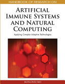 Handbook of Research on Artificial Immune Systems and Natural Computing  Applying Complex Adaptive Technologies