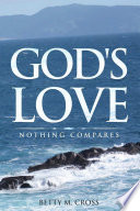 God s Love  Nothing Compares