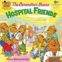 The Berenstain Bears  Hospital Friends