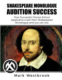 Shakespeare Monologue Audition Success