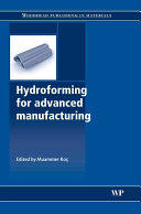 Hydroforming for Advanced Manufacturing