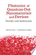 Photonics of Quantum Dot Nanomaterials and Devices