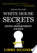 Serious Fun with White House Secrets Book