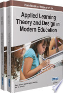 Handbook of Research on Applied Learning Theory and Design in Modern Education Book