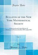 Bulletin Of The New York Mathematical Society Vol 1
