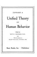 Toward a Unified Theory of Human Behavior