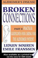 Broken Connections: Alzheimer's Disease: