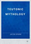 Pdf TEUTONIC MYTHOLOGY