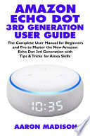 Amazon Echo Dot 3rd Generation User Guide