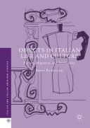 Pdf Objects in Italian Life and Culture Telecharger