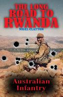 The Long Road to Rwanda