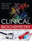 Clinical Biochemistry E Book Book