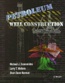 Petroleum Well Construction